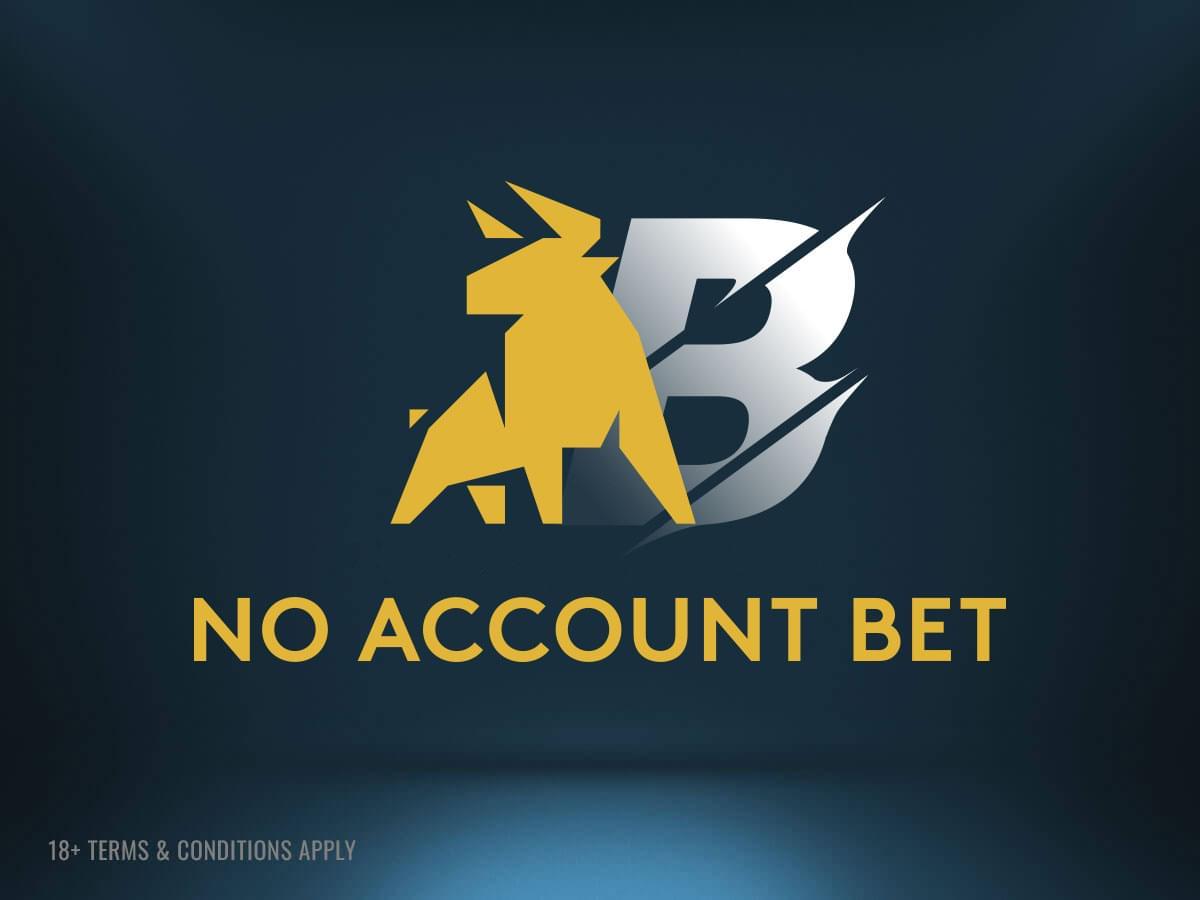 No Account Bet image