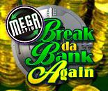 Mega Spins Break da Bank Again image